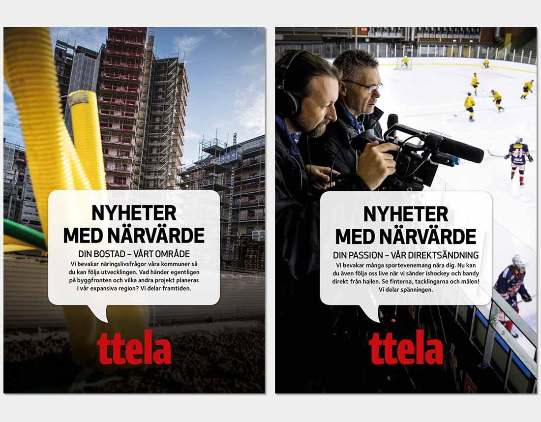Utomhusreklam för varumärkeskampanj, TTELA